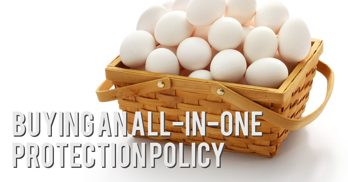 BUYING AN ALL-IN-ONE PROTECTION POLICY