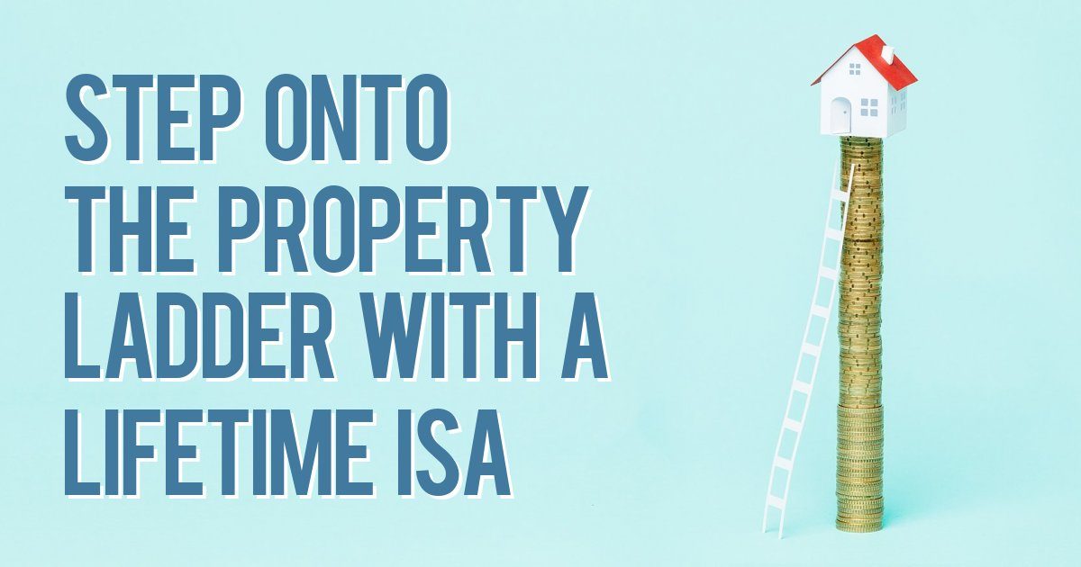 Step onto the property ladder with a lifetime ISA